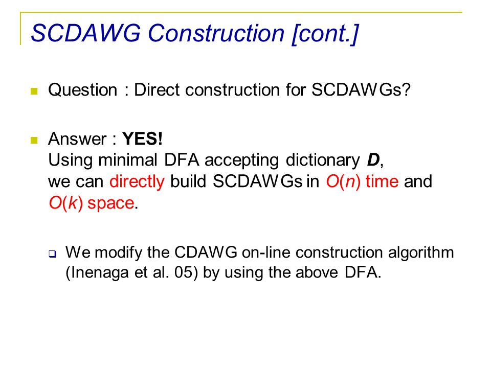 SCDAWG Construction [cont.]